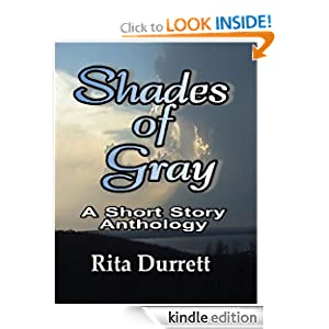 Shades of Gray A Short Story Anthology