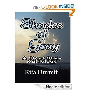 Shades of Gray A Short Story Anthology