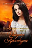 Vampire Apocalypse (The Arcadia Falls Chronicles series Book 3)