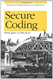img - for Secure Coding: Principles and Practices book / textbook / text book