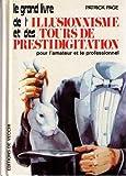 Le grand livre de l'illusionnisme et des tours de prestidigitation (2732804525) by Patrick Page
