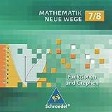 Mathematik Neue Wege SI: CD-ROM 7 / 8 Funktionen und Graphen