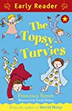 Francesca Simon The Topsy-Turvies (EARLY READER)