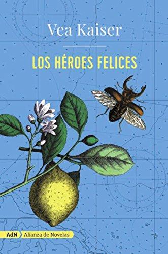 los-heroes-felices-adn-adn-alianza-de-novelas