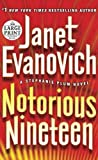 Notorious Nineteen: A Stephanie Plum Novel (Random House Large Print)