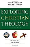 img - for Exploring Christian Theology: Creation, Fall, and Salvation book / textbook / text book