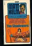 The Shadowers (0449131939) by Hamilton, Donald