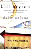 The Lost Continent: Travels in Small-Town America (0060920084) by Bryson, Bill