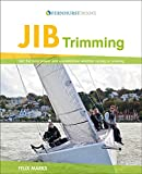 Jib Trimming: An Illustrated Guide (English Edition)