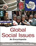 img - for Global Social Issues: An Encyclopedia book / textbook / text book