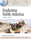 Exploring North America (Discovery & Exploration) (0816052638) by Isserman, Maurice