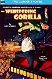 img - for The Whispering Gorilla & Return of the Whispering Gorilla book / textbook / text book