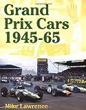 Grand Prix Cars, 1945-1965