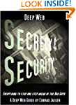 Deep Web Secrecy and Security (includ...