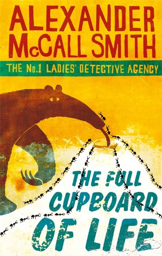 The Full Cupboard Of Life: Winner of the Saga award for Wit (No. 1 Ladies' Detective Agency)