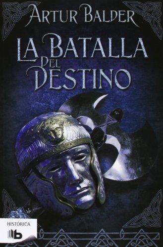 La Batalla Del Destino