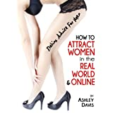 51%2Bc1itzOrL. SL160 OU01 SS160  Dating Advice for Men: How to Attract Women in the Real World & Online (Kindle Edition)