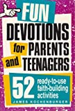 img - for Fun Devotions for Parents and Teenagers book / textbook / text book