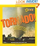 Tornado!: The Story Behind These Twis...