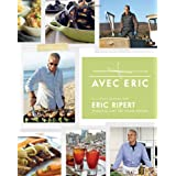 Avec Eric: A Culinary Journey with Eric Ripertby Eric Ripert