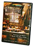Wild Game Field Care & Cooking
