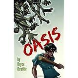 Oasis ~ Bryce Beattie