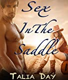 Sex in the Saddle (A Cowboy Romance): Love at the Palo Verde