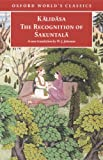img - for The Recognition of Sakuntala: A Play In Seven Acts (Oxford World's Classics) book / textbook / text book