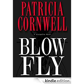 Blow Fly (Kay Scarpetta Mysteries)