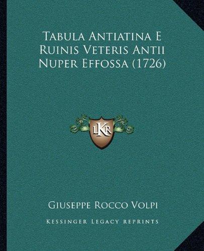Tabula Antiatina E Ruinis Veteris Antii Nuper Effossa (1726)