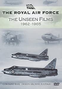 Royal Air Force - The Unseen Films 1962-1965 [DVD]