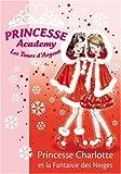 echange, troc Vivian French - Princesse Academy, Tome 13 : Princesse Charlotte et la Fantaisie des Neiges