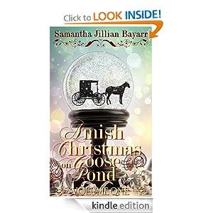 Amish Christmas on Goose Pond (VOLUME ONE)