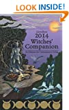 Llewellyn's 2014 Witches' Companion (Llewellyns Witches Companion) (Annuals - Witches' Companion)