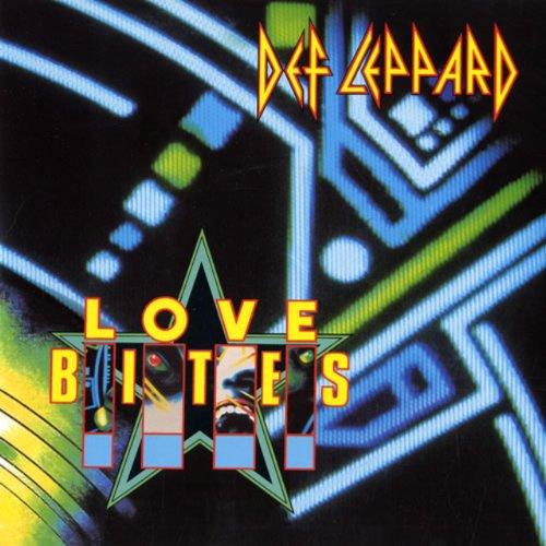Def Leppard - Love Bites (Lepcd 5) - Zortam Music