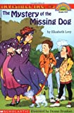 The Mystery of the Missing Dog (Invisible Inc., No. 2: Hello Reader! Level 4)