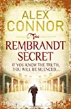 Alex Connor The Rembrandt Secret