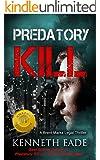 Legal Thriller: Predatory Kill (courtroom drama, pulp thrillers, financial thrillers, political thrillers, crime fiction noir) (Brent Marks Legal Thrillers Book 2)