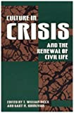 Culture in Crisis and the Renewal of Civil Life