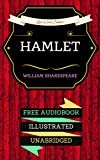 Hamlet: By William Shakespeare & Illustrated (An Audiobook Free!) (English Edition)