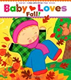 Baby Loves Fall! (Karen Katz Lift-the-Flap Books)