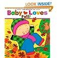 Baby Loves Fall!: A Karen Katz Lift-the-Flap Book (Karen Katz Lift-the-Flap Books)