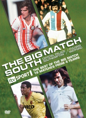 BIG MATCH -THE SOUTH (Crystal Palace, Southampton, Watford, Fulham) [DVD]