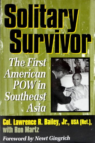 Solitary Survivor: The First POW in Southeast Asia