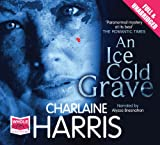 Charlaine Harris An Ice Cold Grave (Unabridged Audiobook)
