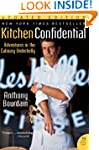 Kitchen Confidential: Adventures in t...