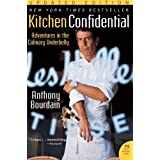 Kitchen Confidential Updated Edition: Adventures in the Culinary Underbelly (P.S.) ~ Anthony Bourdain