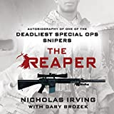 The Reaper: Autobiography of One of the Deadliest Special Ops Snipers