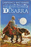 The Seven Altars of Dusarra (The Lords of Dus) (0586071504) by LAWRENCE WATT-EVANS