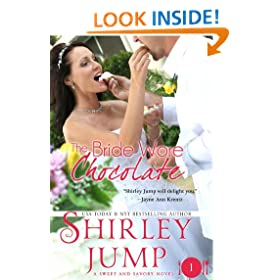 The Bride Wore Chocolate: Sweet and Savory Romances, Book 1 (Contemporary Romance)
